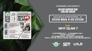 Video LIVE - KAJIAN SAFARI DAKWAH DAN TABLIGH AKBAR - KO STEVEN (STEVEN INDRA WIBOWO) - WHY ISLAM? MP3, 3GP, MP4, WEBM, AVI, FLV Desember 2018