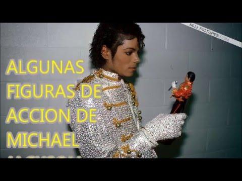 ALGUNAS FIGURAS DE ACCION DE MICHAEL JACKSON