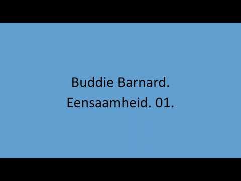 Buddie Barnard - Eensaamheid. 01.