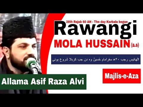 Rawangi Imam Hussain (a.s)   28 Rajab   Allama Asif Raza Alvi   Informative Azadari