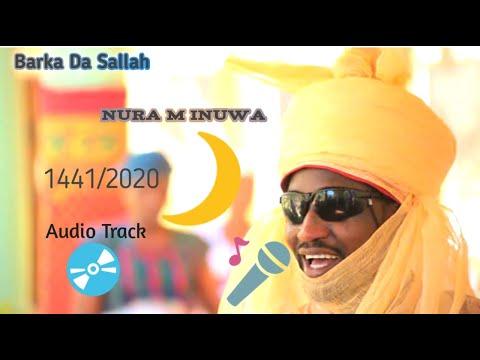 Nura M Inuwa Happy Sallah Wakar Barka Da Sallah Sabuwa 2020 Daga Fasihi Nura M Inuwa  Saniyo M Inuwa