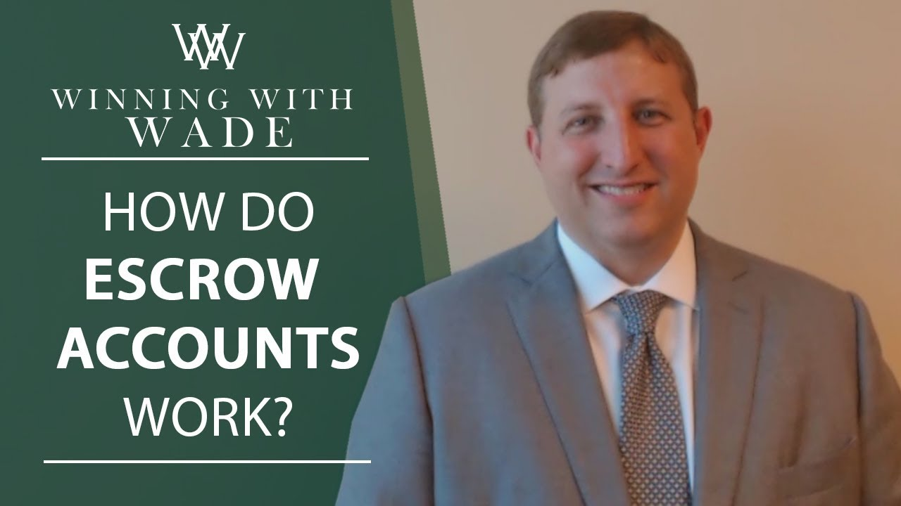 How Escrow Accounts Work
