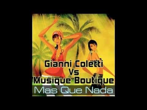Gianni Coletti Vs Musique Boutique - Mas Que Nada