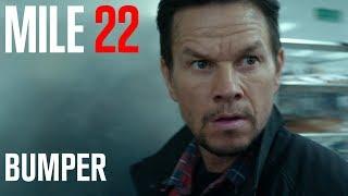 Mile 22 | 'Back Up' Bumper [HD] | STX Films