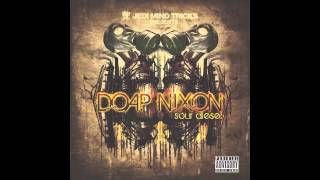 """Jedi Mind Tricks Presents: Doap Nixon - """"Everything's Changing"""" [Official Audio]"""
