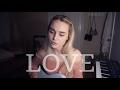 Love - Lana Del Rey (Cover) by Alice Kristiansen