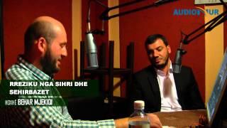 Rreziku nga sihri dhe sehirbazet - Hoxhë Behar Mjekiqi