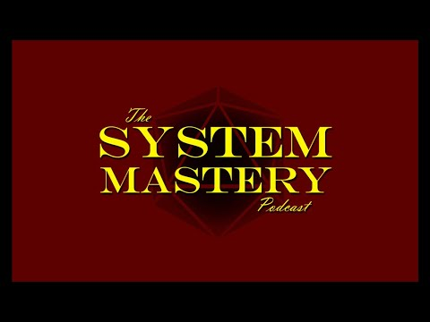 System Mastery 24 - Continuum - Adventures in the Yet