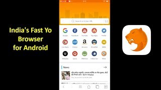 Yo Browser Indian Fast Yo Browser for Android 2017  Mobile App Download. Today i will show you in this video about new Yo...
