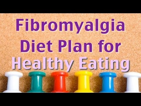 Fibromyalgia Diet Plans - 4 Healthy Eating Habits