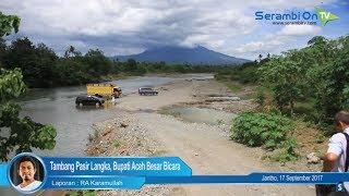 Tambang Pasir Langka, Bupati Aceh Besar Bicara