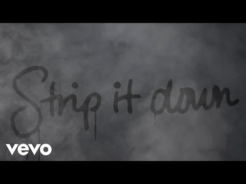 Strip It Down Lyric Video