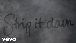 Luke Bryan - Strip It Down (Lyric Video) - YouTube