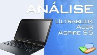 Ultrabook Acer Aspire S5 [Análise De Produto] - Tecmundo