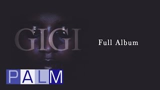 Video Gigi: Gigi [Full Album] MP3, 3GP, MP4, WEBM, AVI, FLV Februari 2019