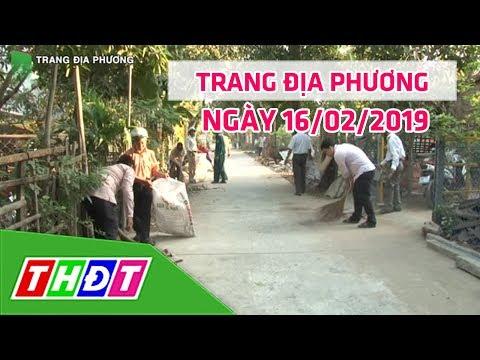Trang địa phương | 16/02/2019 - Thị xã Hồng Ngự | THDT - Thời lượng: 7 phút, 56 giây.