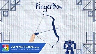 [Android Game] Finger Bow - Tập làm xạ thủ - AppStoreVn, tin công nghệ, công nghệ mới