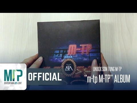 UNBOXING ALBUM m-tp M-TP | SƠN TÙNG M-TP - Thời lượng: 3 phút, 28 giây.