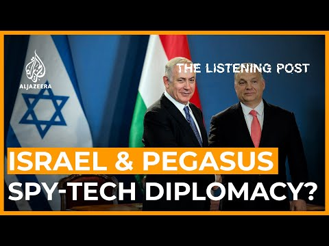 Pegasus: Flying on the wings of Israeli 'cyber-tech diplomacy'? | The Listening Post