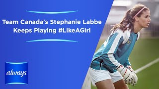 Team Canada Goalkeeper Stephanie Labbe defies expectations and rewrites the rules on women in sports. Stephanie is on the road to the Rio Olympic Games and has partnered with Always to show that sports can help keep girls confident. Watch and see how Stephanie conquers the field and plays #LikeAGirl. Other Always videos: https://www.youtube.com/AlwaysBrandSubscribe to get notified when new Always videos are uploaded!Find out more at http://always.com/en-us/about-us/our-epic-battle-like-a-girlFacebook - http://www.facebook.com/alwaysTwitter - http://twitter.com/AlwaysInstagram - http://instagram.com/always-brandThe video is about defying expectations, Stephanie Labbe, Always, Always Infinity, FlexFoam, period protection, periods and pads.