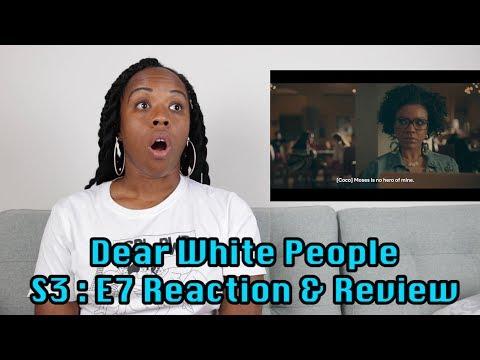 Dear White People Season 3 EP 7 Reaction & Review