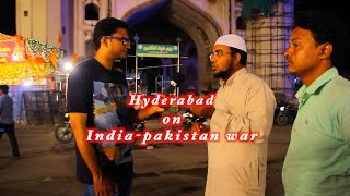 Hyderabad India  city photos : Hyderabad On India-Pakistan War || Road Side Stories || Wheeze Videos