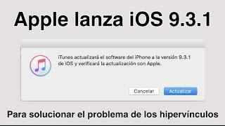 Por fin Apple soluciona el problema que había con los enlaces y Safari, lo ha hecho sacando una versión de iOS, concretamente iOS 9.3.1, para ello sólo tenemos que conectar nuestro dispositivo al PC y desde itunes actualizarlo. ¿Problema enlaces ios 9.3?, instala iOS 9.3.1 y soluciona el problema.