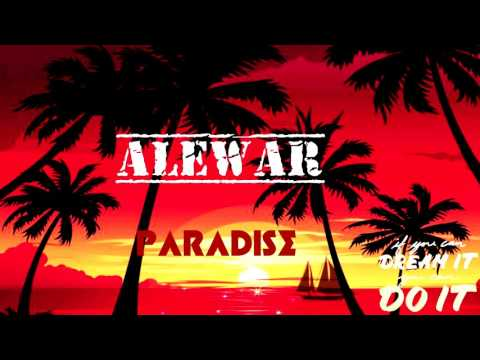 ALEWAR - Paradise (No Copyright Sound)