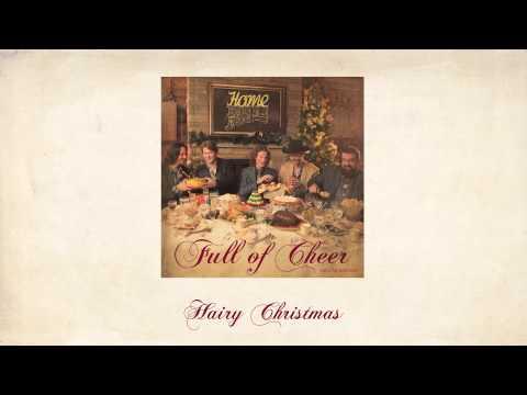 Hairy Christmas - Home Free