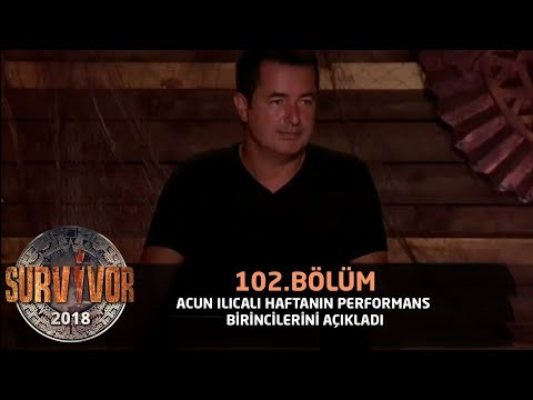 Акан Илıкалı хафтанıн перформанс биринкилерини аçıкладı | 102. Бöлüм | Сарвивор 2018