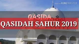 Video QASIDAH SAHUR TERBARU 2019..(RAMADHAN 2019) MP3, 3GP, MP4, WEBM, AVI, FLV Agustus 2019