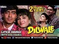 foto Dilwale - Lyrical Songs With Dialogues | Ajay Devgan, Raveena Tandon | 90's Bollywood Romantic Songs