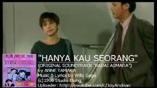 Video Anne Tamara - Hanya Kau Seorang (Ost. Badai Asmara) (Original Music Video) MP3, 3GP, MP4, WEBM, AVI, FLV Januari 2018