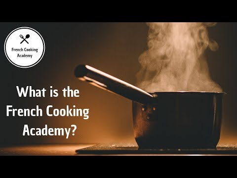What Is The French Cooking Academy  (introduction For Newcomers)