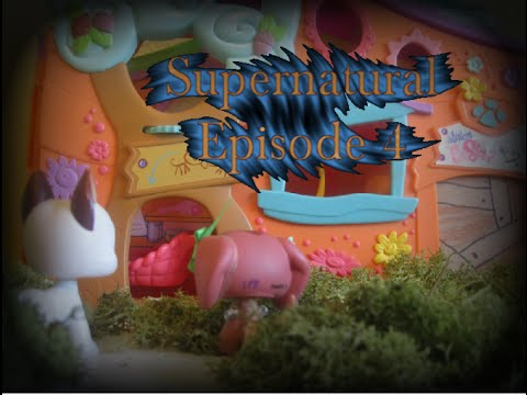 LPS- Supernatural (Episode 4- without a doubt traped)