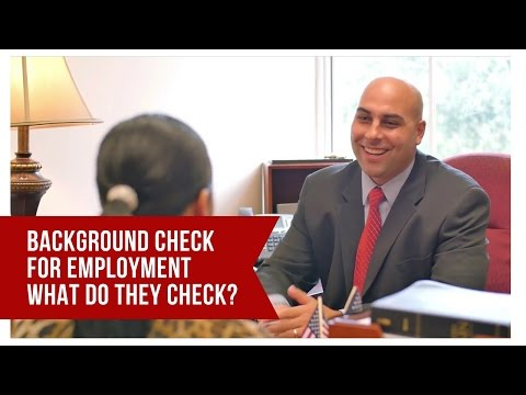 Background Check For Employment What Do They Check?