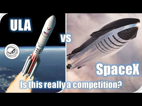 ULA vs SpaceX - Is this really a competition?  You may be surprised.