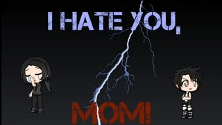 Video I Hate You, Mom! Sad mini movie ~ GachaVerse MP3, 3GP, MP4, WEBM, AVI, FLV November 2018