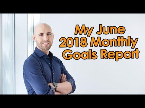 My June 2018 Monthly Goals Report