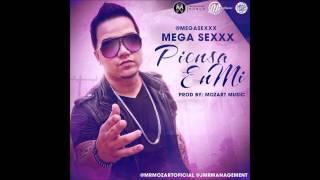 Mega Sexxx - Piensa En Mi  (2013)LETRAS,LYRICS