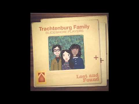 Trachtenburg Family Slideshow Players - Open Everyday