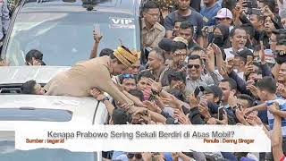 Download Video Kenapa Prabowo Sering Sekali Berdiri di Atas Mobil? MP3 3GP MP4