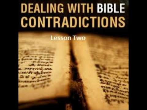 Dealing With Bible Contradictions Lesson 2of2