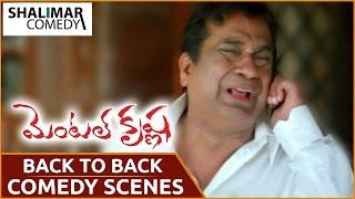 Video Mental Krishna Movie || Brahmanandam Back To Back Comedy Scenes || Shalimar Comedy MP3, 3GP, MP4, WEBM, AVI, FLV April 2018