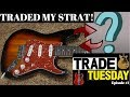 New Series! Trade Tuesday Episode #1 | The Glarry Strat Trade