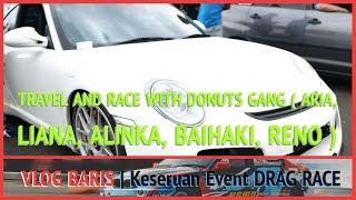 Video Ikutan Drag Race di Bandung.. Begini Caranya #donutGang \\ VLOG BARIS MP3, 3GP, MP4, WEBM, AVI, FLV Oktober 2018