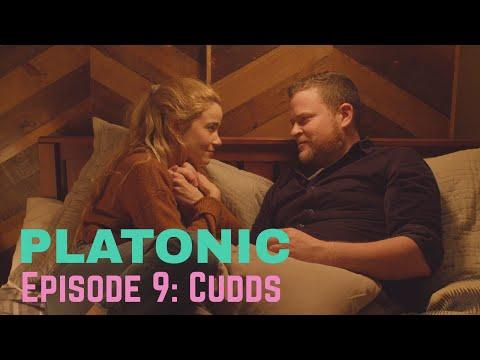 PLATONIC | Episode 9: Cudds