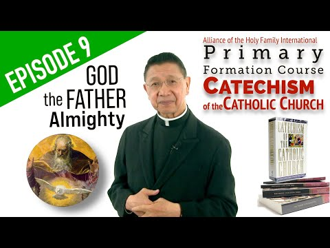 """EPISODE #9 """"GOD THE FATHER ALMIGHTY"""" AHFI CCC with Fr. Bing Arellano"""