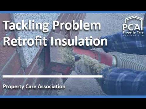 Property Care Association - Tackling problem retrofit insulation