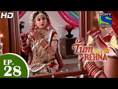 Video Tum Aise Hi Rehna - तुम ऐसे ही रहना - Episode 28 - 17th December 2014 download in MP3, 3GP, MP4, WEBM, AVI, FLV January 2017